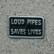Gürtelschnalle / Buckle - LOUD PIPES SAVES LIVES